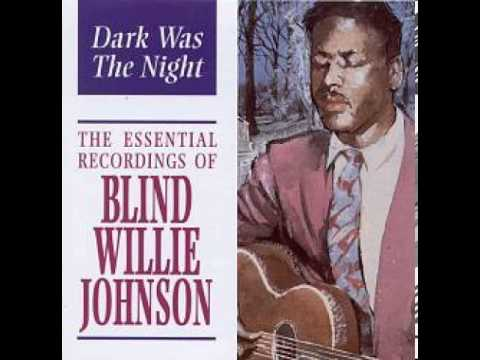 It's Nobody's Fault But Mine (Song) by Blind Willie Johnson