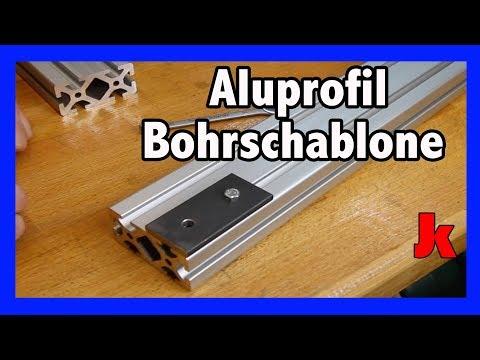günstig und schnell item Aluprofil Bohrschablone selbst machen!