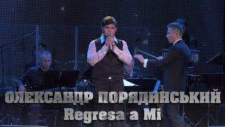 Олександр Порядинський - Regresa a Mi