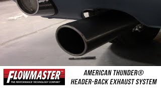 In the Garage™ with Parts Pro™: Flowmaster American Thunder Header-Back Exhaust
