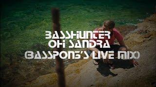 Basshunter - Oh Sandra (BassPon3's Live Remix)