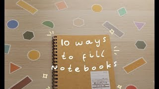 📔10 easy ways to fill up your notebooks!📔