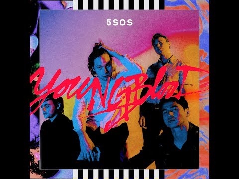 Youngblood - 5 Seconds Of Summer (Clean)
