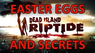 Dead Island Riptide Easter Eggs And Secrets HD