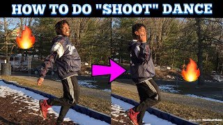 How To Do The Shoot Dance *In 4 minutes or less* advanced