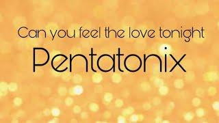 Can You Feel The Love Tonight   Pentatonix