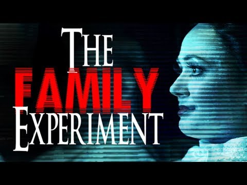"""The Family Experiment"" 
