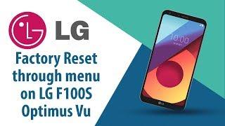 How to Factory Reset through menu on LG Optimus Vu F100S?