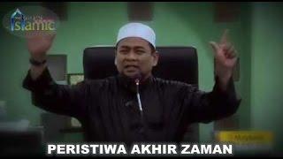 Ustad Zulkifli M Ali, Lc - Peristiwa Akhir Zaman