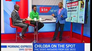 Morning Express: Chiloba on the spot