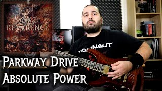 Parkway Drive – Absolute Power (Guitar Playthrough)