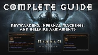 D3 Reaper of Souls: Keywardens, Infernal Machines, and Hellfire Armaments Complete Guide (2.1.0)
