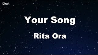 Your Song - Rita Ora Karaoke 【With Guide Melody】 Instrumental
