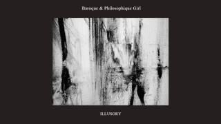 Baroque & Philosophique Girl - Illusory