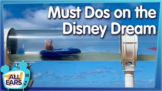 8 Disney Cruise Must-Dos On The Disney Dream!
