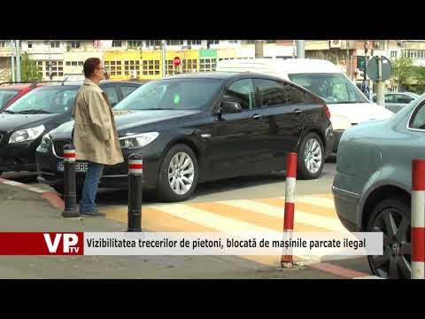 Vizibilitatea trecerilor de pietoni, blocată de mașinile parcate ilegal