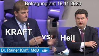 Befragung der Bundesregierung: Rainer Kraft vs. Hubertus Heil