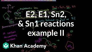 E2 E1 Sn2 Sn1 Reactions Example 2
