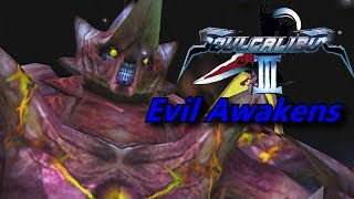 Soul Calibur 3: Tales Of Souls Events (Evil Awakens)