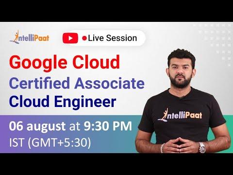 Google Cloud Certified Associate Cloud Engineer | Intellipaat ...