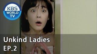 Unkind Ladies | 착하지 않은 여자들 EP.2 [SUB : KOR, ENG, CHN, MLY, VIE, IND]