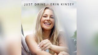 Erin Kinsey Just Drive