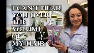 Ask Yana. I Can't Hear You Over The Volume of my Hair!!!