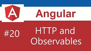 Angular 8 Tutorial - 20 - HTTP and Observables
