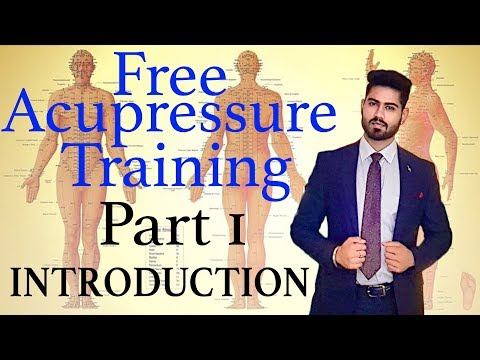 Introduction  Learn Free Acupressure Training  Part 1  Online ...