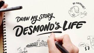 DRAW MY LIFE! Десмонд!