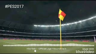 Official Soundtrack Liga 1 Kita Satu