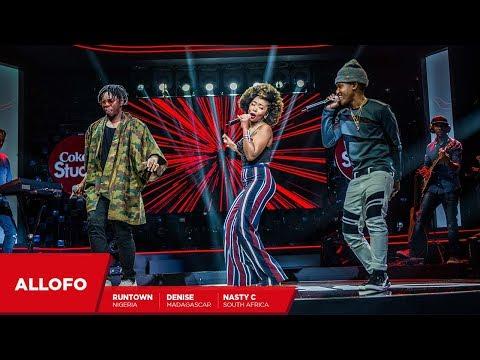 Nasty C, Runtown and Denise: Allofo - Coke Studio Africa
