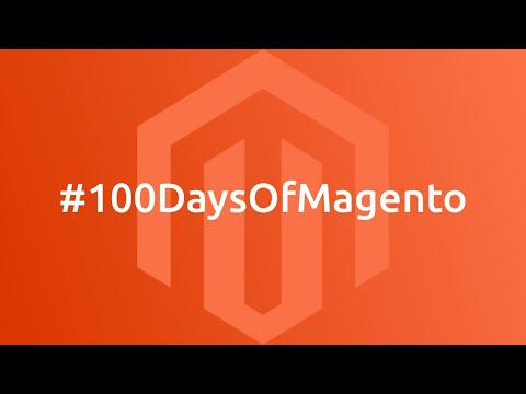 I challenge myself to learn Magento 2 for the next 100 days - YouTube