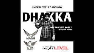 Sidhu Moose Wala  Dhakka Dhol Mix (Dj Hans & Dj Sss) Remix  Jassi Bhullar