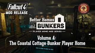 Fallout 4 Mod Release: The Coastal Cottage Bunker Player Home - Better Homes And Bunker Vol. 4