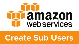 How to Create an Amazon AWS Subuser or Subaccount Using IAM (Identity and Access Management)
