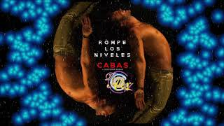 CABAS  -  ROMPE LOS NIVELES REMIX DJ ALEX