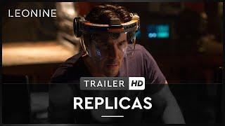 Replicas Film Trailer
