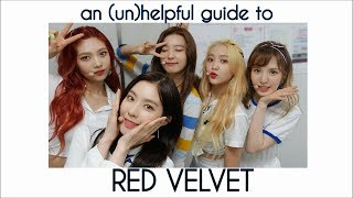 An Unhelpful Guide To Red Velvet (2018)
