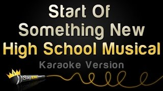 High School Musical - Start Of Something New (Karaoke Version)