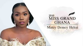 Helen Demey Matey Miss Grand Ghana 2018 Introduction Video