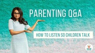 How to Listen So Children Can Talk