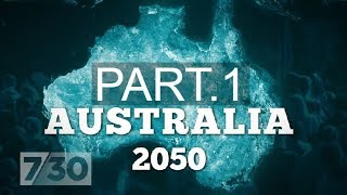 Australia's population: How big is too big? Australia 2050 (part 1) | 7.30
