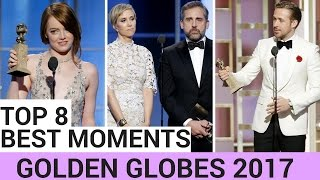 Top 8 Best Moments Of The Golden Globes 2017 VIDEO