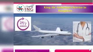 Get the Benefits of King Air Ambulance Service in Allahabad and Bangalore