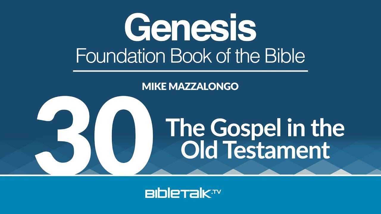 30. The Gospel in the Old Testament