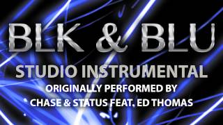 BLK & BLU (Cover Instrumental) [In the Style of Chase & Status]