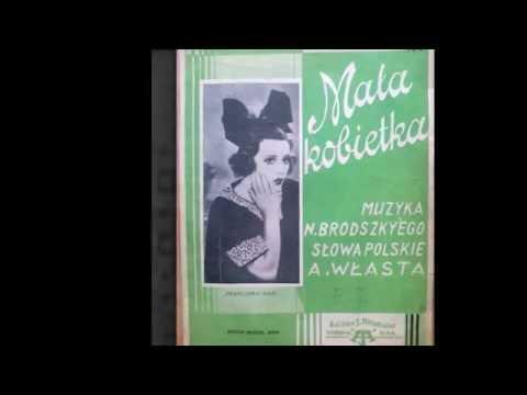Mała kobietko- Tadeusz Faliszewski 1935!