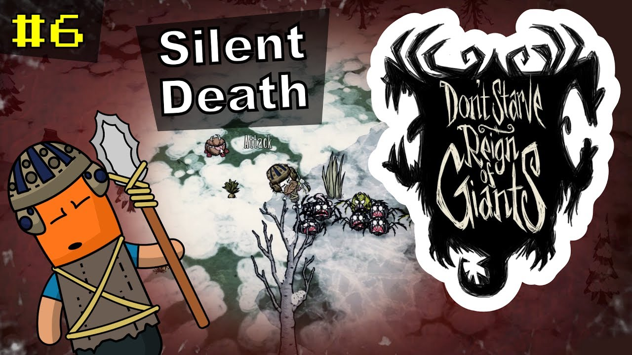 Don't Starve RoG #6 | Silent Death