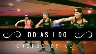 DO AS I DO BY YEMI ALADE - ZUMBA FITNESS CHOREO BY KC